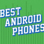 Best Android Phones of 2018 | Phandroid