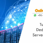 Secure Turkey Dedicated Server Hosting – Onlive Server