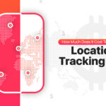 How Much Does It Cost To Develop A Location Tracking App?
