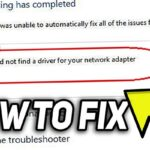 How to Fix Windows did not Detect a Properly Installed Network Adapter Error?