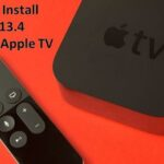 How to Install tvOS13.4 Beta 4 on Apple TV