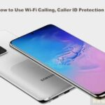 Galaxy S20: How to Use Wi-Fi Calling, Caller ID Protection & PowerShare