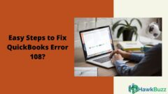 What is QuickBooks Error108? Easy steps to fix QuickBooks Error 108