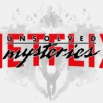 Top Netflix Series to Binge Watch If You Are a Fan of Unsolved Mysteries