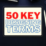 50 Key Designing Terms Every Designer Should Know
