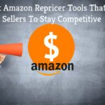 5 Best Amazon Repricer Tools That Help Sellers To Stay Competitive