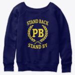 Stand Back And Stand By Tshirt