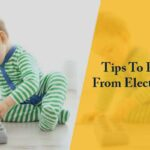 Tips To Protect Kids From Electrical Hazards
