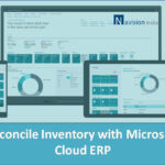 Reconcile Inventory with Microsoft Cloud ERP